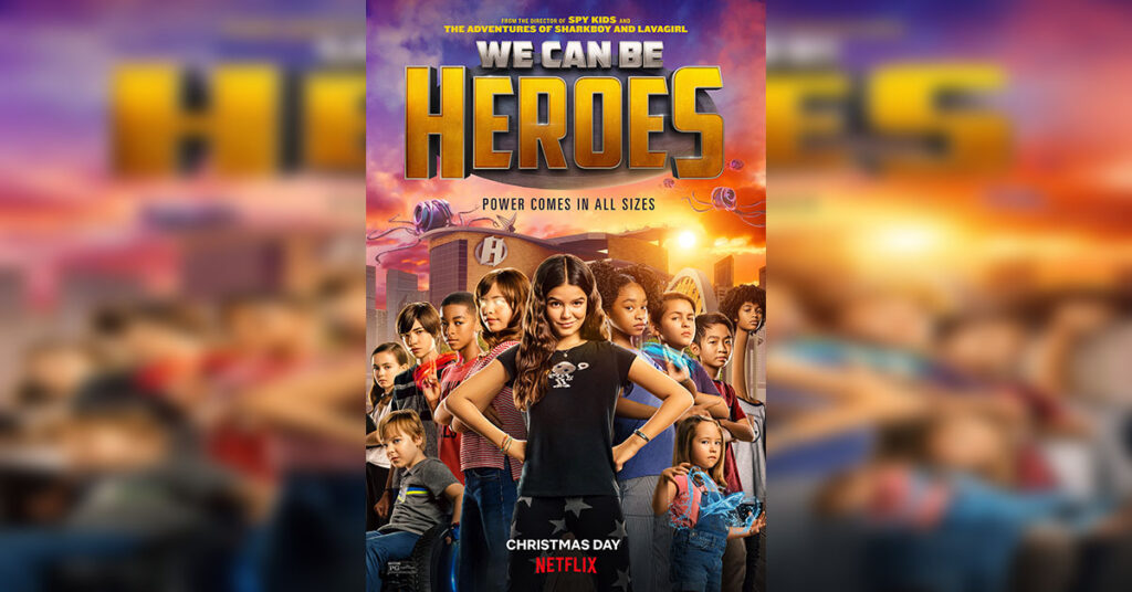 we can be heroes netflix
